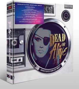 Sophisticated Boom Box MMXVI - Dead or Alive, CD Box Set