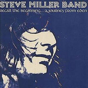 Recall The Beginning -  Steve Miller Band, CD (SHM)