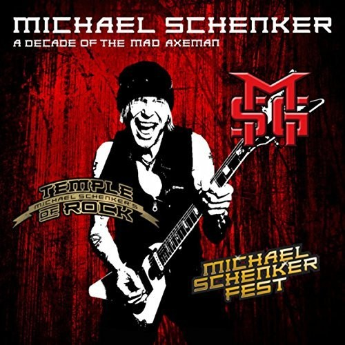 Decade Of The Mad Axeman - Michael Schenker, CD