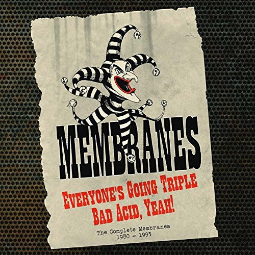 Everyone's Going Triple Bad Acid Yeah: Complete - Membranes, CD