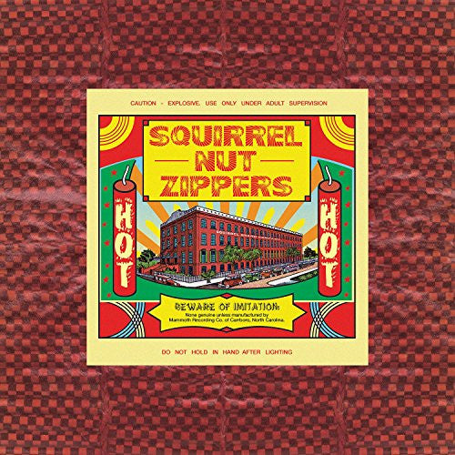 Hot -Squirrel Nut Zippers, LP