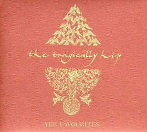 Yer Favourites - Tragically Hip, CD