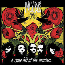 A Crow Left of the Murder- Incubus, CD