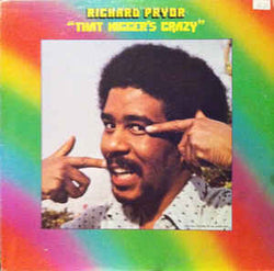 That Nigger's Crazy - Richard Pryor, LP (Pre-Owned)