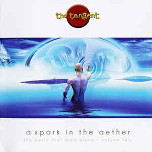 A Spark In The Aether - The Tangent, CD (Pre-Owned)