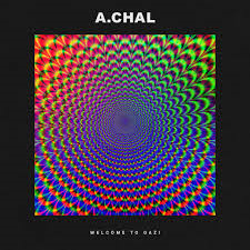 A.CHAL - Welcome to GAZI, LP (RSD2017)