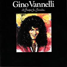 A Pauper In Paradise - Gino Vannelli, CD (Pre-Owned)