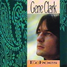 "Echoes cw I Found You - Gene Clark, 7"" RECORD STORE DAY"
