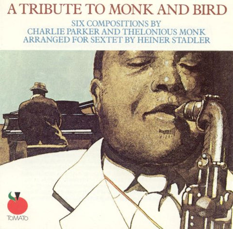 A Tribute To Monk And Bird - Thad Jones / George Adams / George Lewis / Stanley Cowell / Reggie Workman / Lenny White / Heiner Stadler, LP (Pre-Owned)