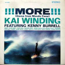 !!! More !!! (Theme From Mondo Cane) - Kai Winding Featuring Kenny Burrell, LP (Pre-Owned)