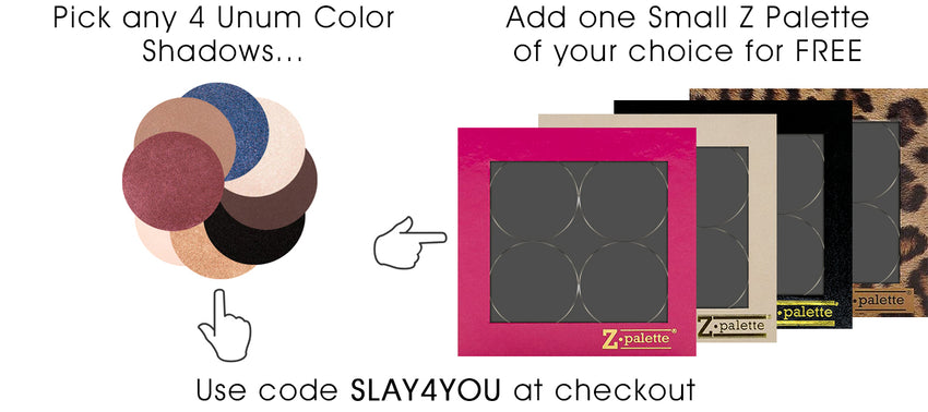 Buy 4 shadows, your Z Palette is FREE
