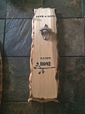 "Wall Mounted Bottle Opener ""Love, Live, Happy Home"" in Poplar Wood"
