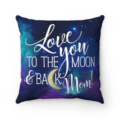 Love You to the Moon Spun Polyester Square Pillow