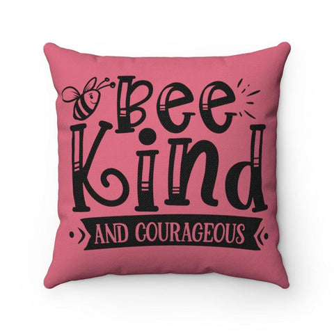 Bee Kind and Courageous Spun Polyester Square Pillow - Sweet Dragon Mama