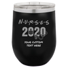 Image of Nurses 2020 Custom 12oz Wine Tumbler