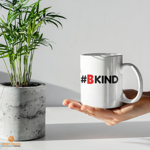 "#BKind White Coffee Mug A great gift for any occasion or get several for yourself as a wonderful morning reminder 11 oz  volume capacity High-quality white ceramic mug Microwave and dishwasher safe Measures 3.75"" tall"