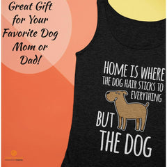 Home is Where the Dog Hair 3480 Bella + Canvas Unisex Tank