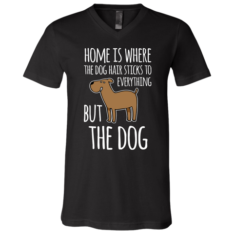 Home is Where the Dog Hair 3005 Bella + Canvas Unisex Jersey SS V-Neck T-Shirt