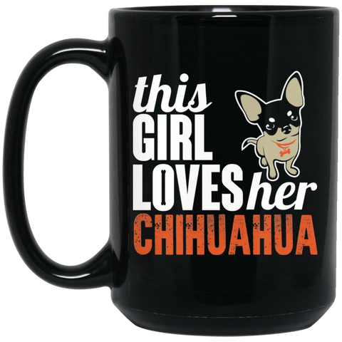 Loves Her Chihuahua Black Mugs