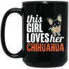 Image of Loves Her Chihuahua Black Mugs