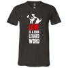 Image of Love is a Four Legged Word Bella + Canvas Unisex Jersey SS V-Neck T-Shirt