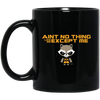 Image of Ain't No Thing Black Mugs
