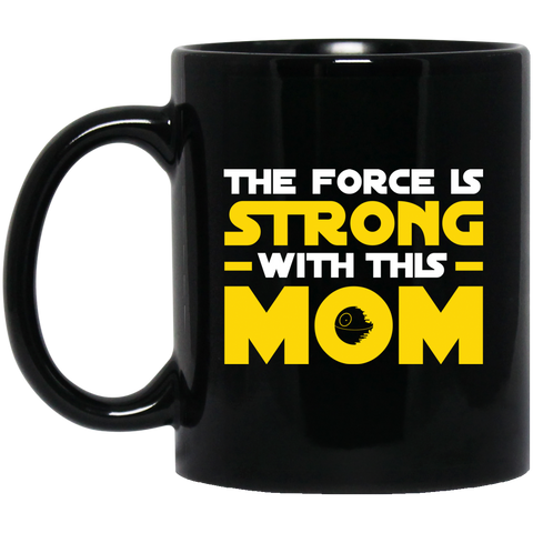 The Force is Strong Black Mug