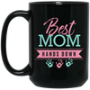 "Image of ""Best Mom Hands Down"" Black Mugs - Sweet Dragon Mama"