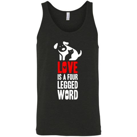 Love is a Four Legged Word Bella + Canvas Unisex Tank