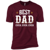 Image of Best Dad Ever Ever Ever Next Level Short Sleeve T-Shirt