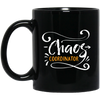 Image of Chaos Coordinator Black Mugs