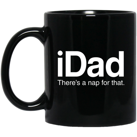 iDad There's a Nap for That Mugs