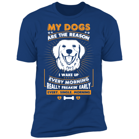 My Dogs Are the Reason  Short Sleeve T-Shirt