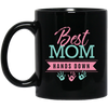"Image of ""Best Mom Hands Down"" Black Mugs"