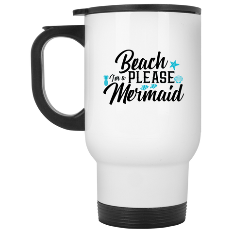 Beach Please, Mermaid White Travel Mug
