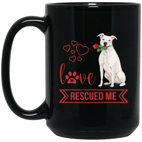 Love Rescued Me-Staff. Bull Terrier 15 oz. Black Mug