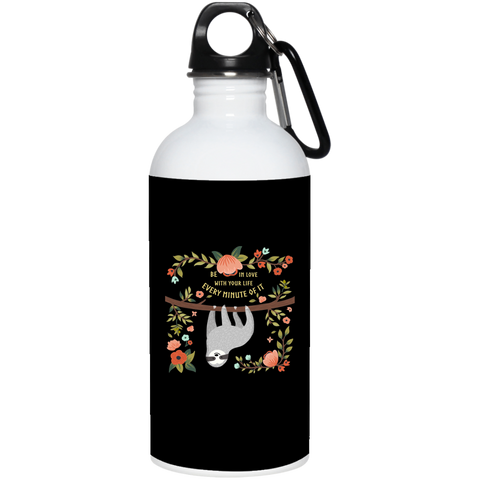 Be in Love with your life 20 oz. Stainless Steel Water Bottle - Sweet Dragon Mama