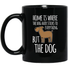 Home is where the Dog Hair 11oz black mug