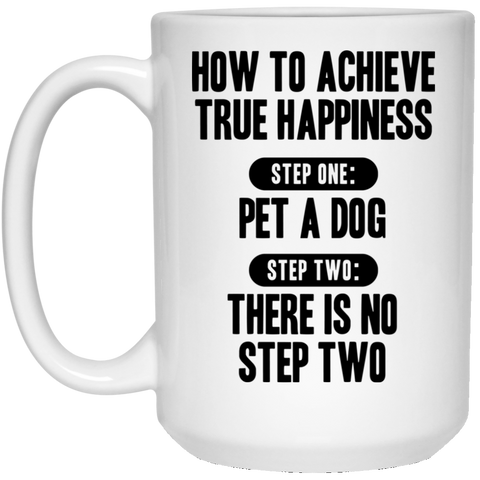How to Achieve Happiness 15 oz. White Mug