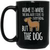 "Image of ""Home is where the Dog Hair"" 15oz black mug"