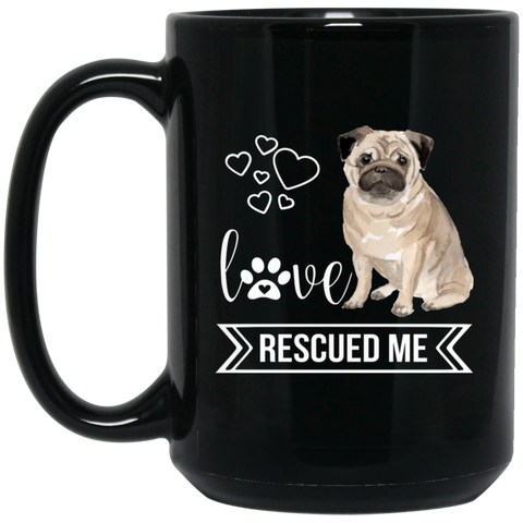Pug Love Rescue 15 oz. Black Mug