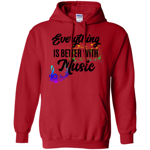Everything is Better with Music Hoodie