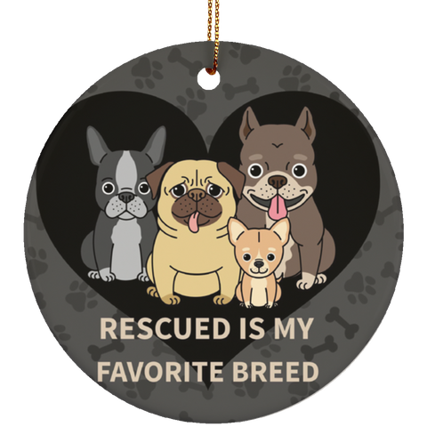 Rescued is My Favorite Breed Ceramic Circle Ornament - Sweet Dragon Mama