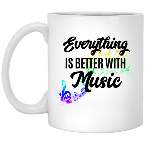 Everything Better with Music 11 oz. White Mug