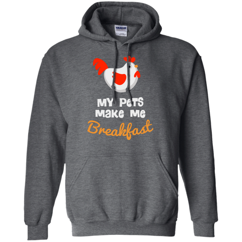 My Pets Make Me Breakfast G185 Gildan Pullover Hoodie 8 oz.