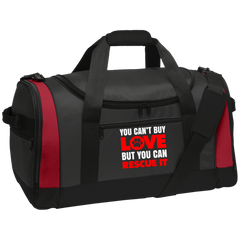 You Can't Buy Love Travel Sports Duffel
