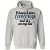 Image of Haven't Been Everywhere..On My List Hoodie