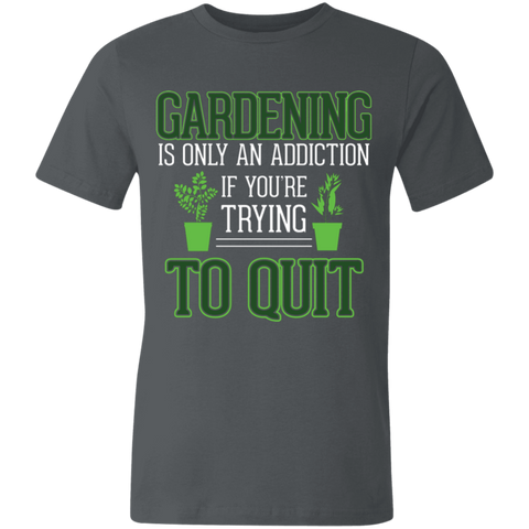 Gardening Isn't An Addiction Unisex  Short-Sleeve T-Shirt