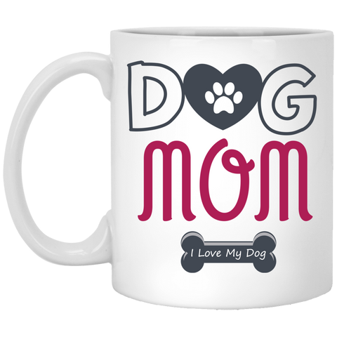 Dog Mom 11 oz. White Mug