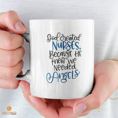 """God created nurses because he knew we needed angels"" 11 oz volume capacity High-quality white ceramic mug Microwave and dishwasher safe Measures 3.75"" tall"